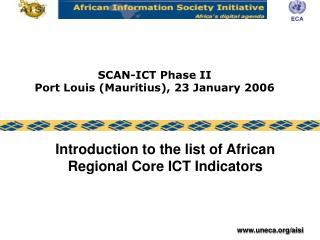 SCAN-ICT Phase II Port Louis (Mauritius), 23 January 2006