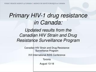 Primary HIV-1 drug resistance in Canada: