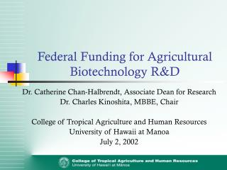 Federal Funding for Agricultural Biotechnology R&D