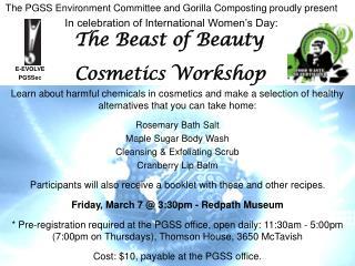 The Beast of Beauty  E-EVOLVE          PGSSec Cosmetics Workshop