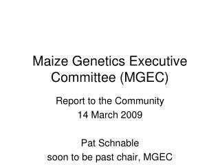Maize Genetics Executive Committee (MGEC)