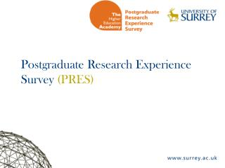Postgraduate Research Experience Survey  (PRES)