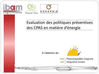 Evaluation des politiques préventives des CPAS en matière d'énergie