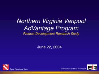 Northern Virginia Vanpool AdVantage Program Product Development Research Study