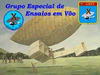 Grupo Especial de Ensaios em Vôo