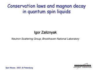 Conservation laws and magnon decay in quantum spin liquids