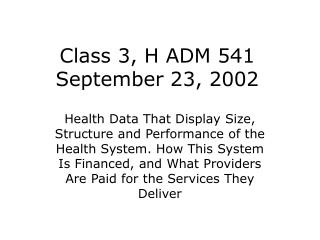 Class 3, H ADM 541 September 23, 2002