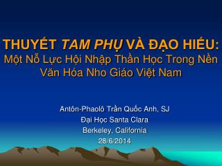 THUYẾT  TAM PHỤ  VÀ ĐẠO HIẾU:  Một Nỗ Lực Hội Nhập Thần Học Trong Nền Văn Hóa Nho Giáo Việt  Nam