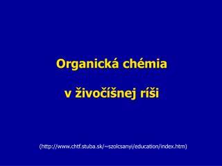 Organická  chémia v živočíšnej ríši