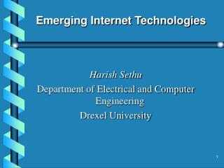 Emerging Internet Technologies
