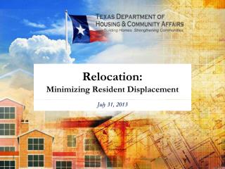 Relocation:  Minimizing Resident Displacement