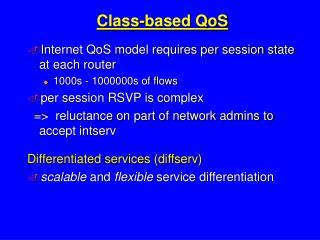 Class-based QoS