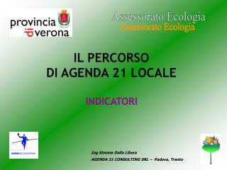 Ing Simone Dalla Libera AGENDA 21 CONSULTING SRL –  Padova, Trento