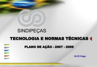 TECNOLOGIA E NORMAS T CNICAS  PLANO DE A  O - 2007 - 2009