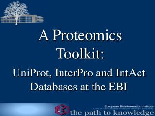 A Proteomics Toolkit:
