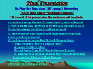I- create and set up Outlook Express client to work with gmail