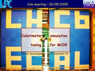 Calo meeting – 02/05/2009