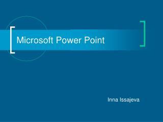 Microsoft Power Point