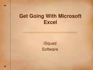 Get Going With Microsoft Excel