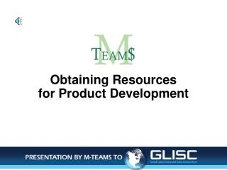 Obtaining Resources  for Product Development
