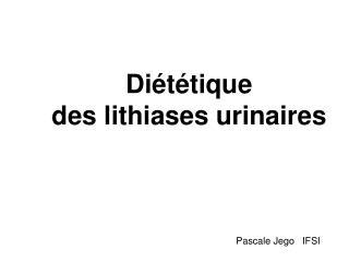 Diététique  des lithiases urinaires