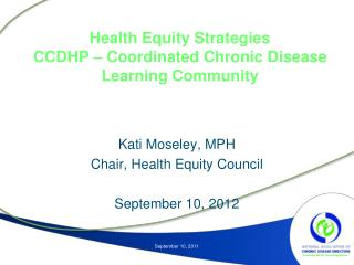 Health Equity Strategies CCDHP – Coordinated Chronic Disease Learning Community
