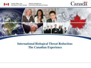 International Biological Threat Reduction: The Canadian Experience