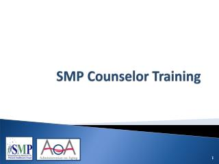 SMP Counselor Training