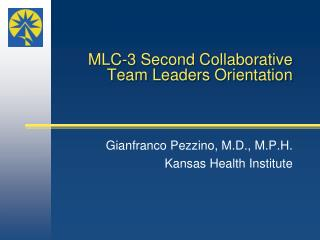MLC-3 Second Collaborative  Team Leaders Orientation