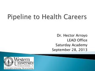 Pipeline to Health Careers