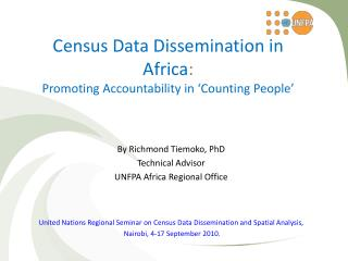 Census Data Dissemination in Africa :  Promoting Accountability in 'Counting People'