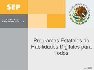 Programas Estatales de Habilidades Digitales para Todos