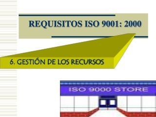 REQUISITOS ISO 9001: 2000