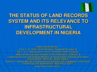 THE STATUS OF LAND RECORDS SYSTEM AND ITS RELEVANCE TO INFRASTRUCTURAL DEVELOPMENT IN NIGERIA
