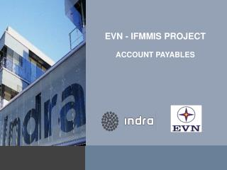 EVN - IFMMIS PROJECT ACCOUNT PAYABLES