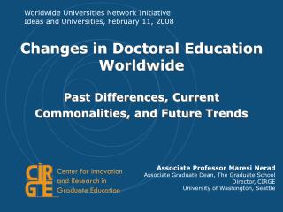Changes in Doctoral Education Worldwide Past Differences, Current Commonalities, and Future Trends