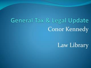 General Tax  Legal Update