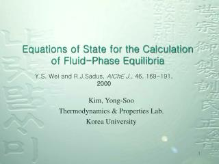 Equations of State for the Calculation of Fluid-Phase Equilibria