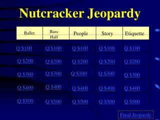 Nutcracker Jeopardy