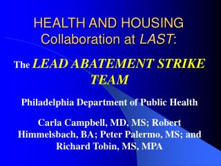 HEALTH AND HOUSING Collaboration at  LAST :
