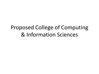 Proposed College of Computing & Information Sciences