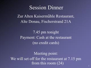 Session Dinner