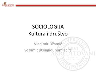 SOCIOLOGIJ A  Kultura i društvo
