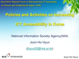 Policies and Activities on Increasing ICT Accessibility in Korea