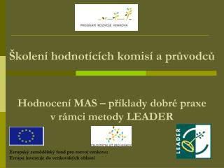 Evropský zemědělský fond pro rozvoj venkova:  Evropa investuje do venkovských oblastí