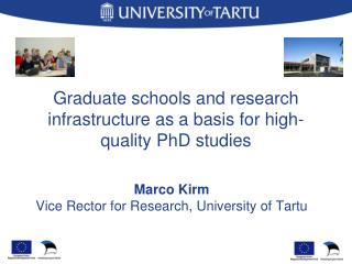 Graduate schools and research infrastructure as a basis for high-quality PhD studies