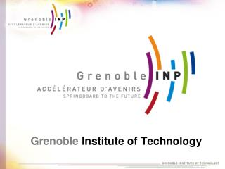 Grenoble Institute of Technology