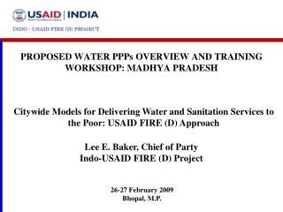PROPOSED WATER PPPs OVERVIEW AND TRAINING WORKSHOP: MADHYA PRADESH