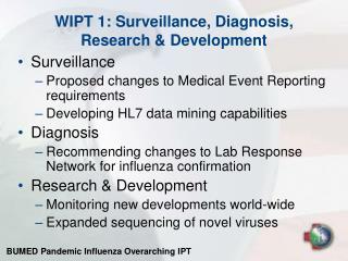 WIPT 1: Surveillance, Diagnosis, Research & Development