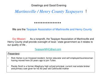 Greetings and Good Evening Martinsville / Henry County Taxpayers   !